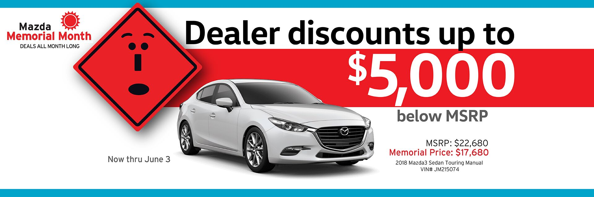 Capistrano Mazda Memorial Month - Contact us for your special Memorial Price now thru June 3rd
