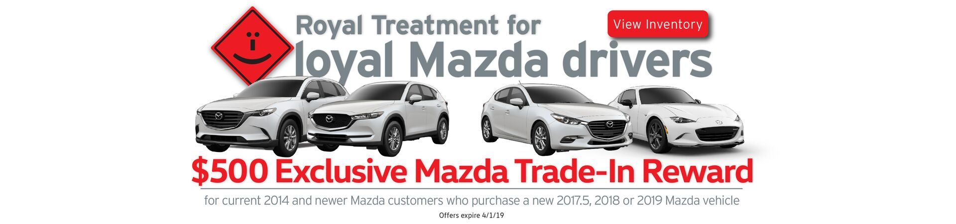 Mazda $500 Trade-In Reward towards new Mazda
