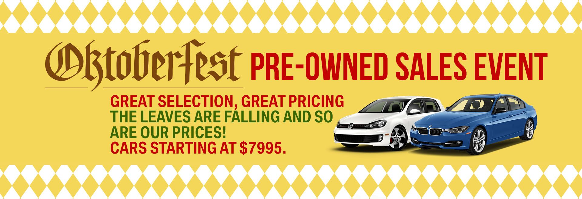 Oktoberfest Pre-Owned Sales Event