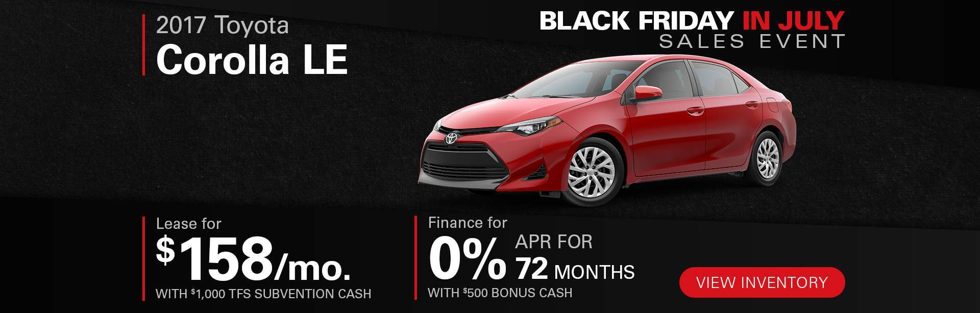 Black Friday In July Corolla LE