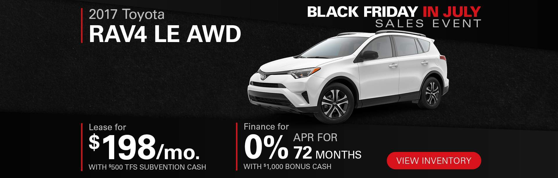 Black Friday In July RAV4 LE