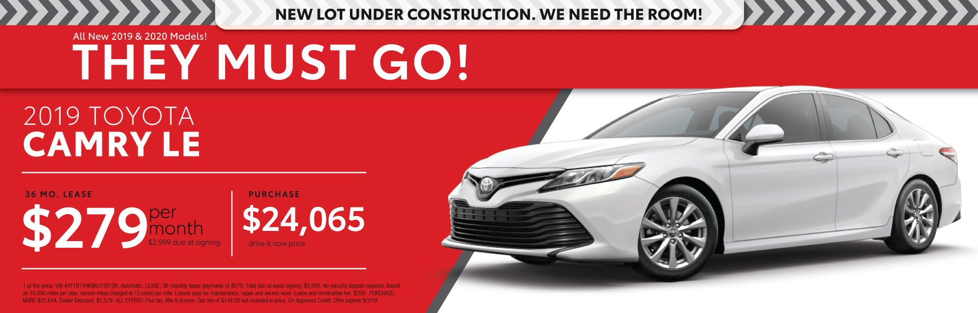 2019 Toyota Camry LE - Lease for $279 per month for 36 months with $2,999 due at signing - Purchase price $24,065