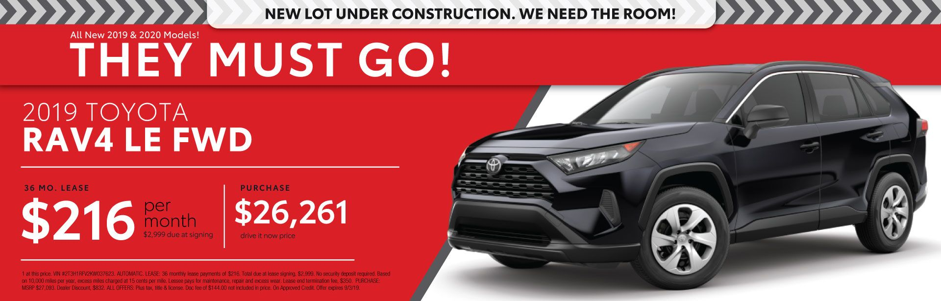 2019 RAV4 LE - Lease for $216 per month for 36 months with $2,999 due at signing - Purchase price $26,261