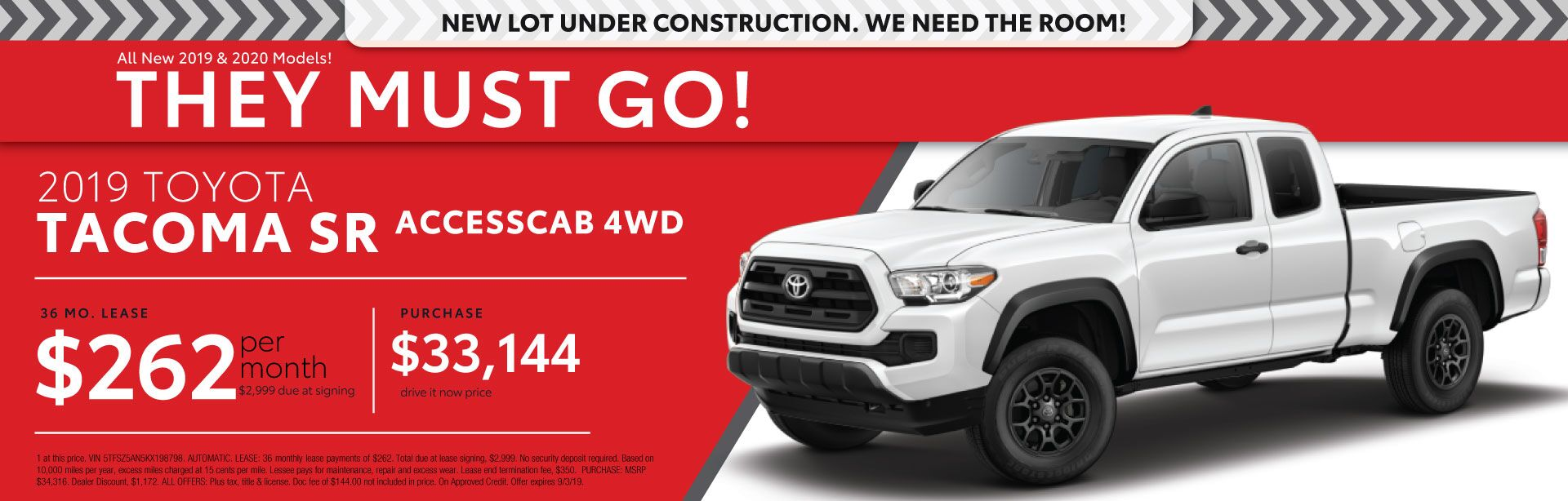 2019 Tacoma SR - Lease for $262 per month for 36 months with $2,999 due at signing - Purchase price $33,144