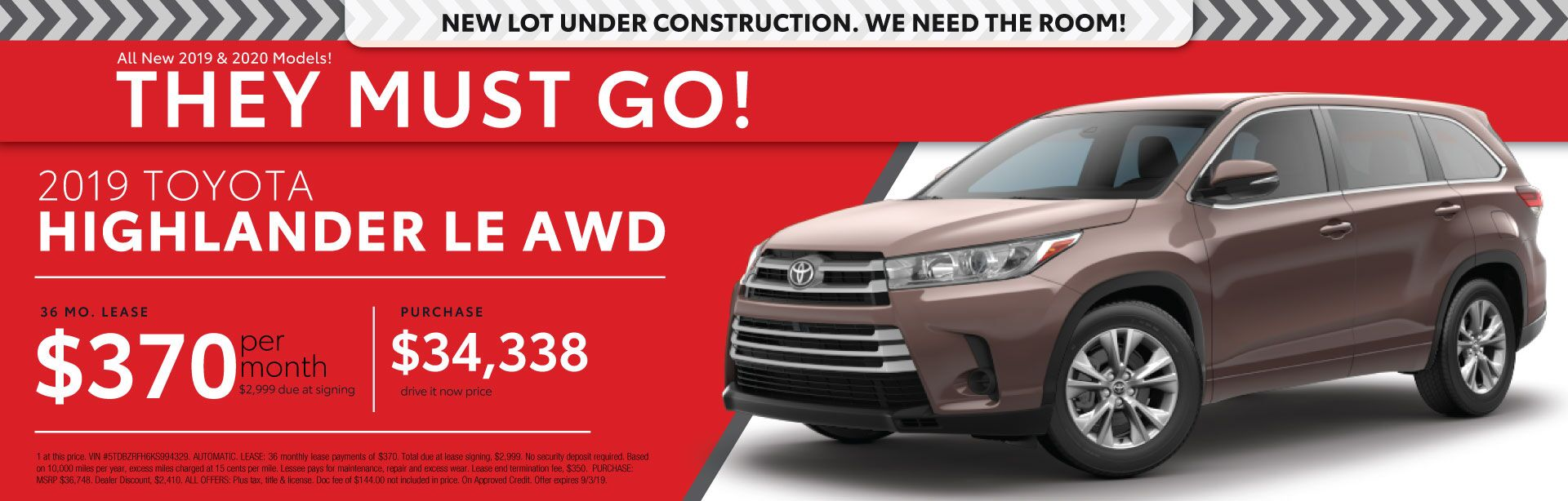 2019 Highlander LE - Lease for $370 per month for 36 months with $2,999 due at signing - Purchase price $34,338