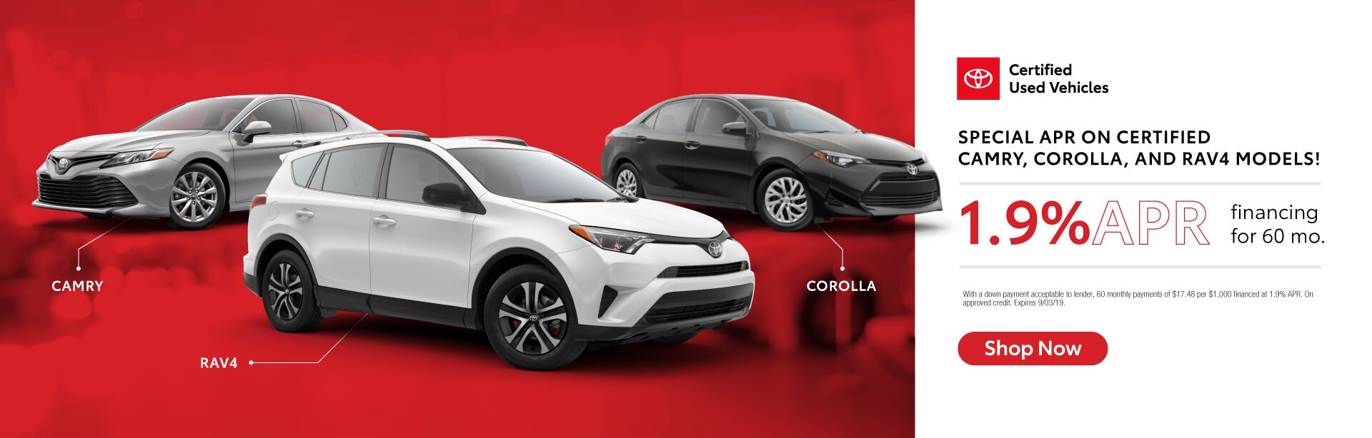 Special 1.9% APR Financing for 60 Months on Certified Camry, Corolla, and RAV4 Models!
