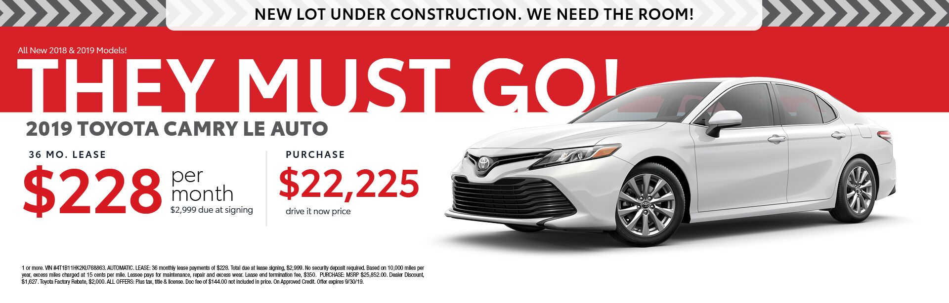 2019 Toyota Camry LE - Lease for $228 per month for 36 months with $2,999 due at signing - Purchase price $22,225
