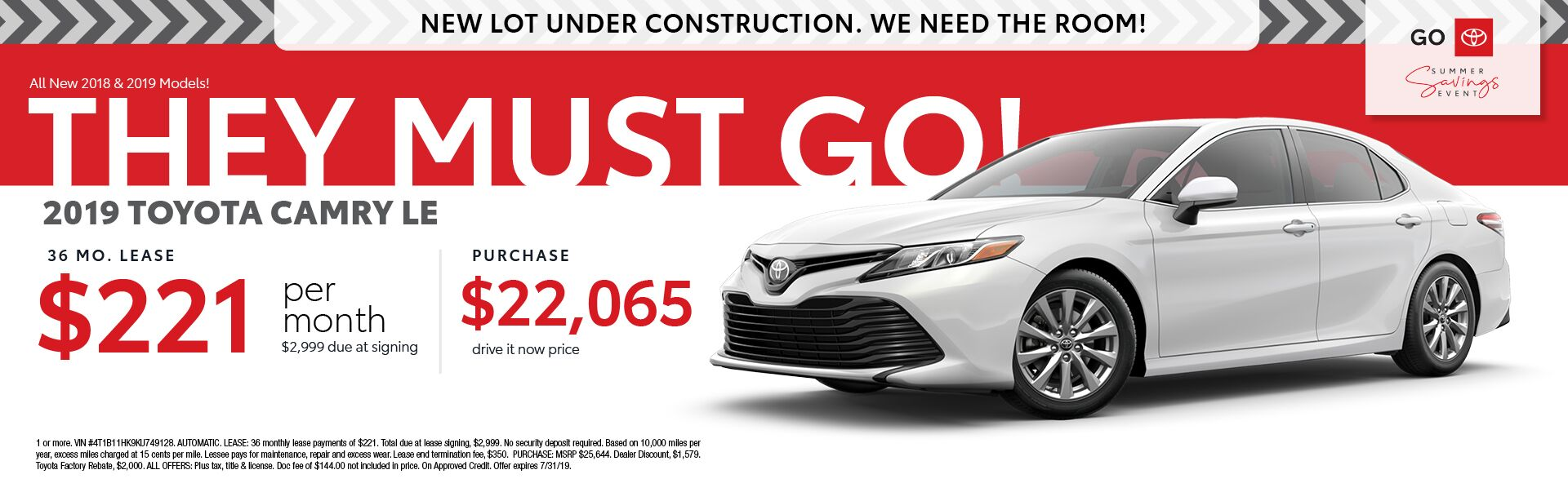 2019 Toyota Camry LE 36 month lease for $221 per month $2,999 due at signing - Purchase for $22,065