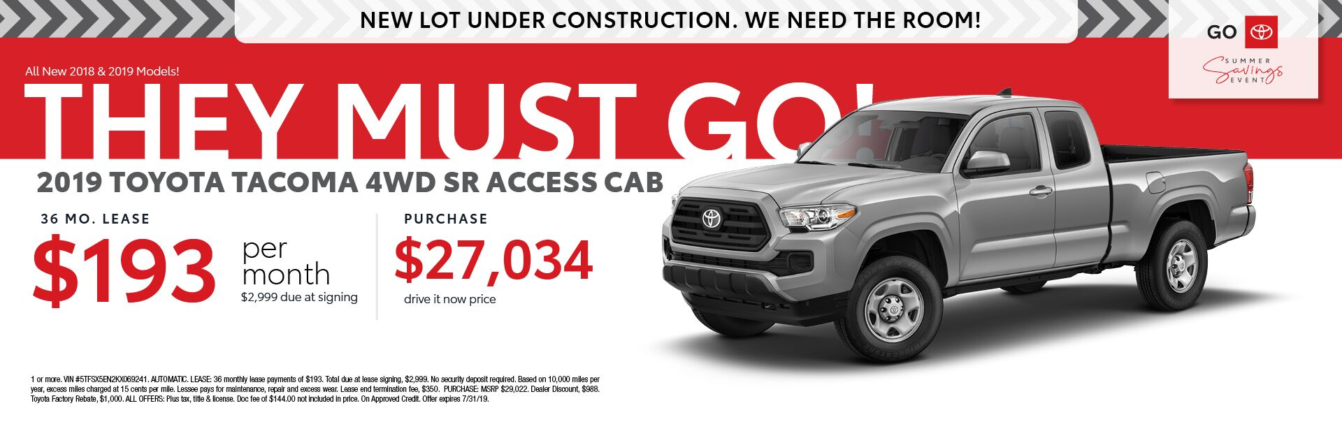 2019 Toyota Tacoma 4WD SR Access Cab Lease for 36 months $193 per month $2,999 due at signing - Purchase for $27,034