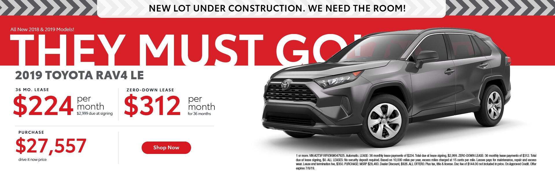 2019 Toyota RAV4 LE - 36 month lease for 224 per month with $2,999 due at signing - zero-down lease $312 per month for 36 months - purchase price $27,557