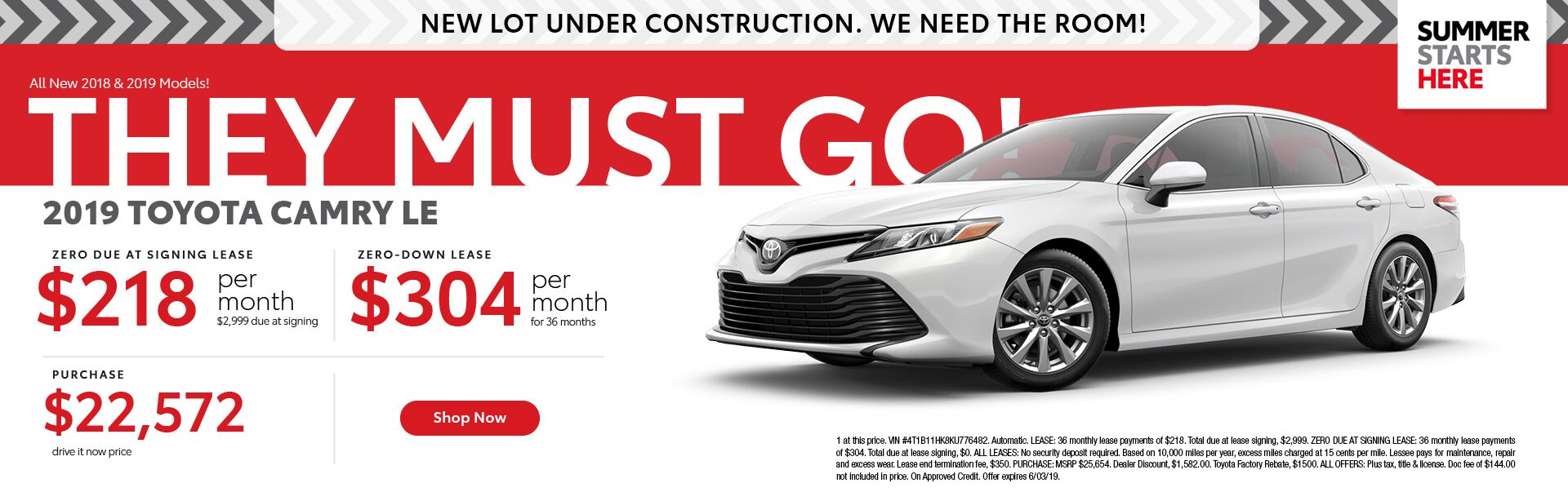 2019 Toyota Camry LE - 36 month lease $218 per month $2,999 due at signing - $0 down lease $304 per month 36 month lease - Purchase price $22,572