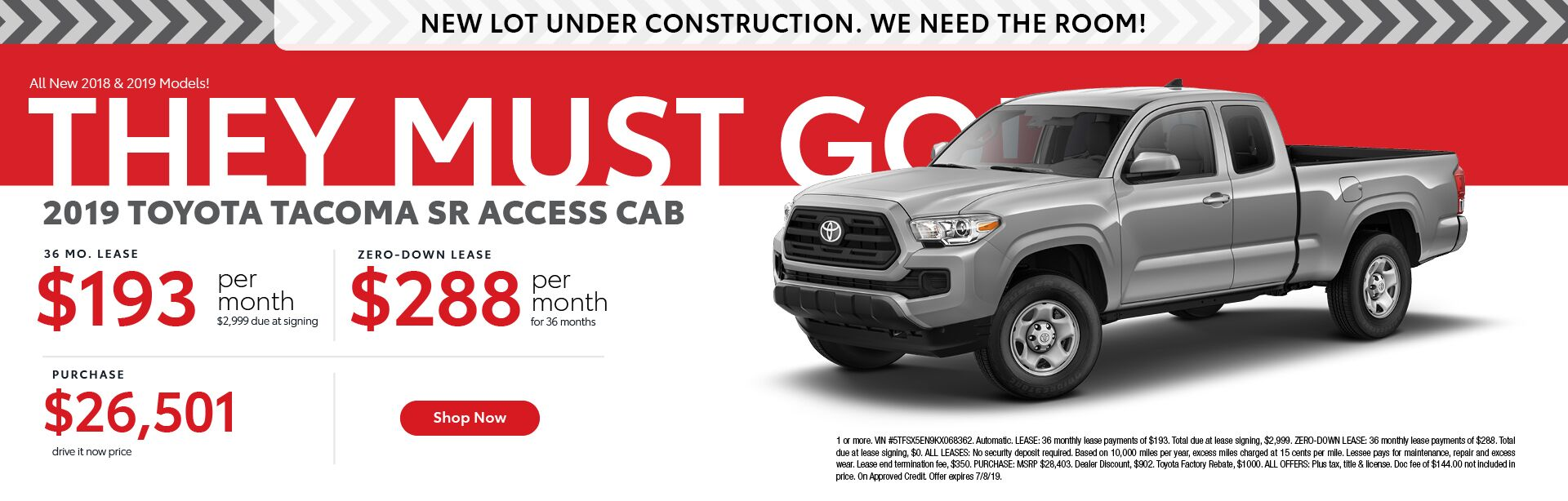 2019 Toyota Tacoma SR Access Cab - 36 month lease $193 per month $2,999 due at signing - zero-down lease $288 per month for 36 months - purchase price $26,501