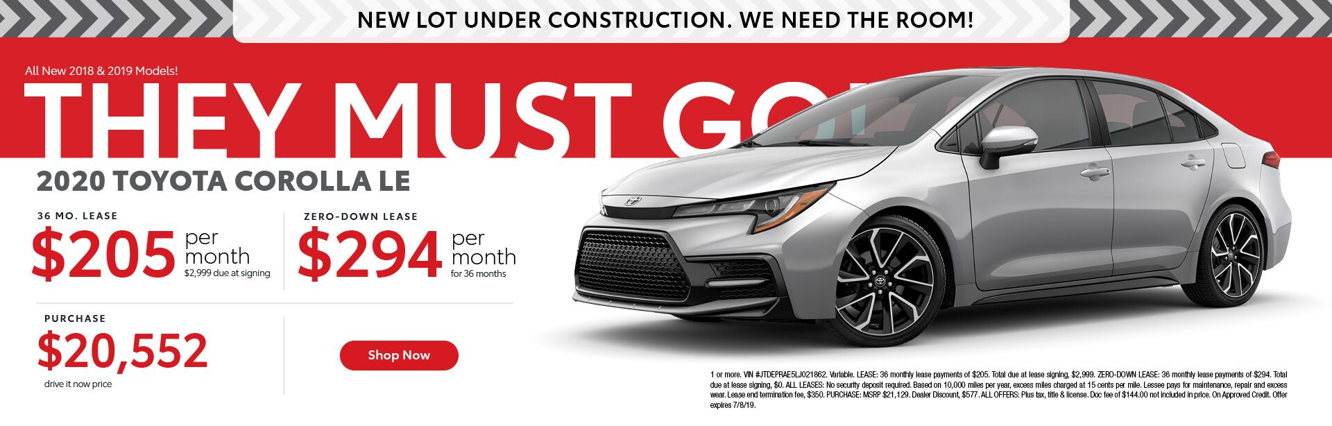 2020 Toyota Corolla LE $205 per month for 36 months with $2,999 due at signing - $294 per month for 36 months with zero down -