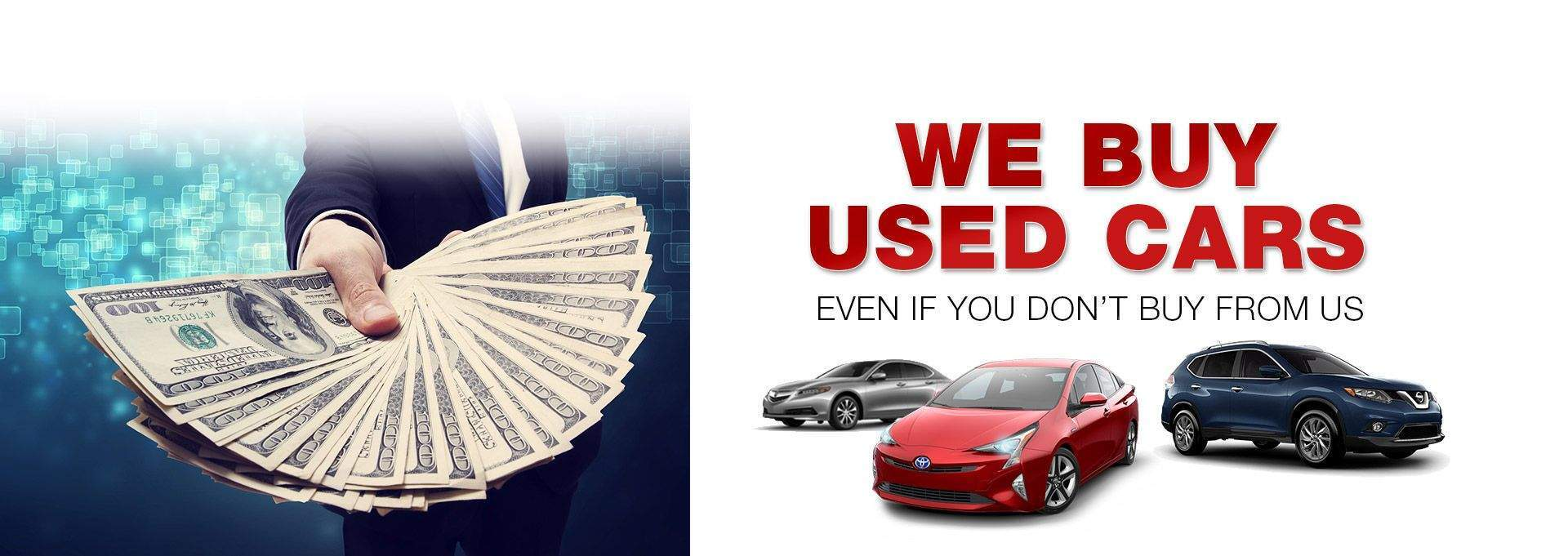 We Buy Used Cars - Are You Selling?