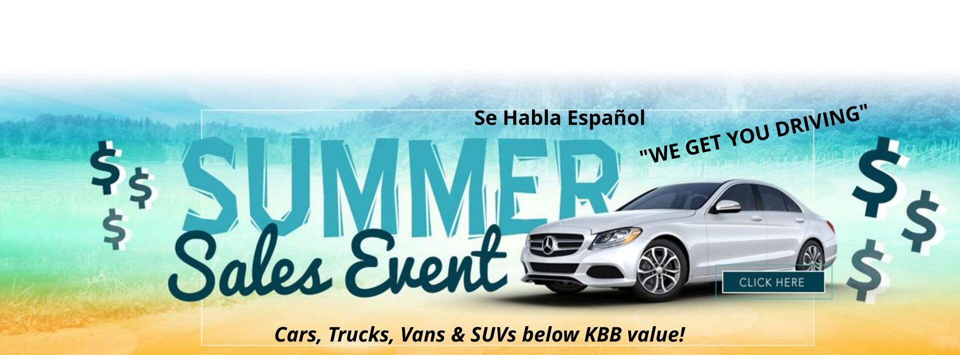USED CAR DEALER -- SUMMER SALES EVENT