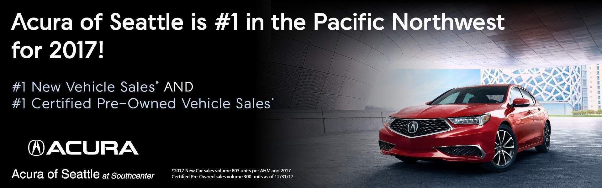 Acura of Seattle #1 in New and Certified Sales
