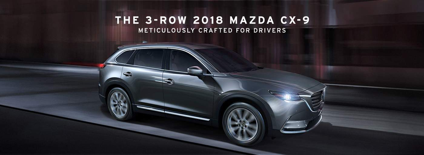The 3 - Row 2018 Mazda CX-9