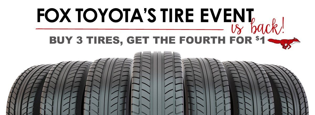 Toyota Tire Sale >> Toyota Tires At Fox Toyota