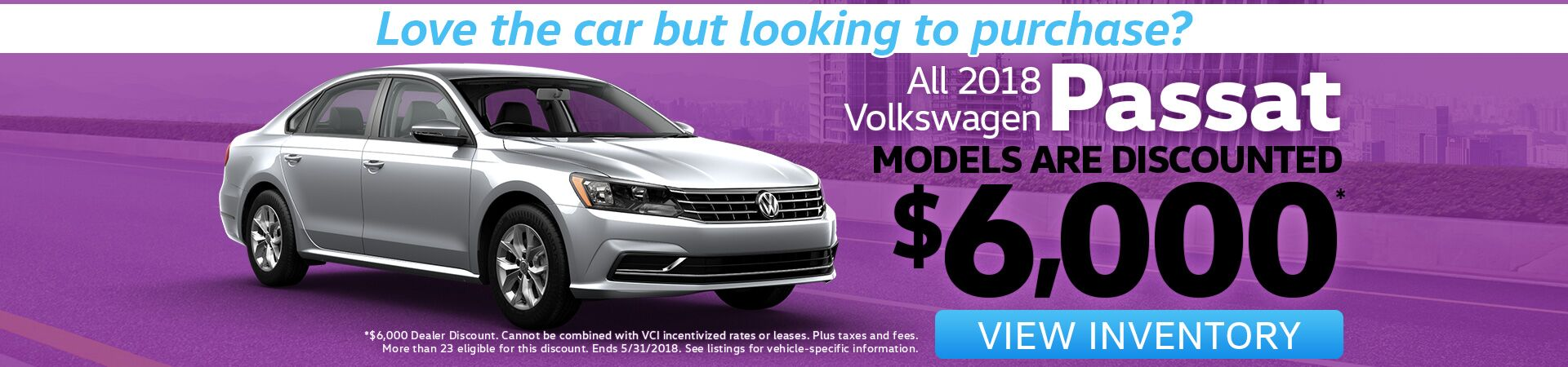 Passat Purchase Special for May!