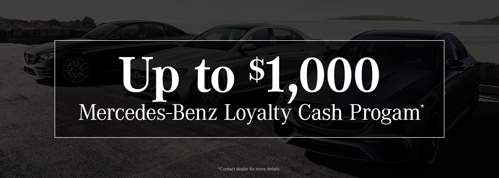 Mercedes-Benz Loyalty Cash Program