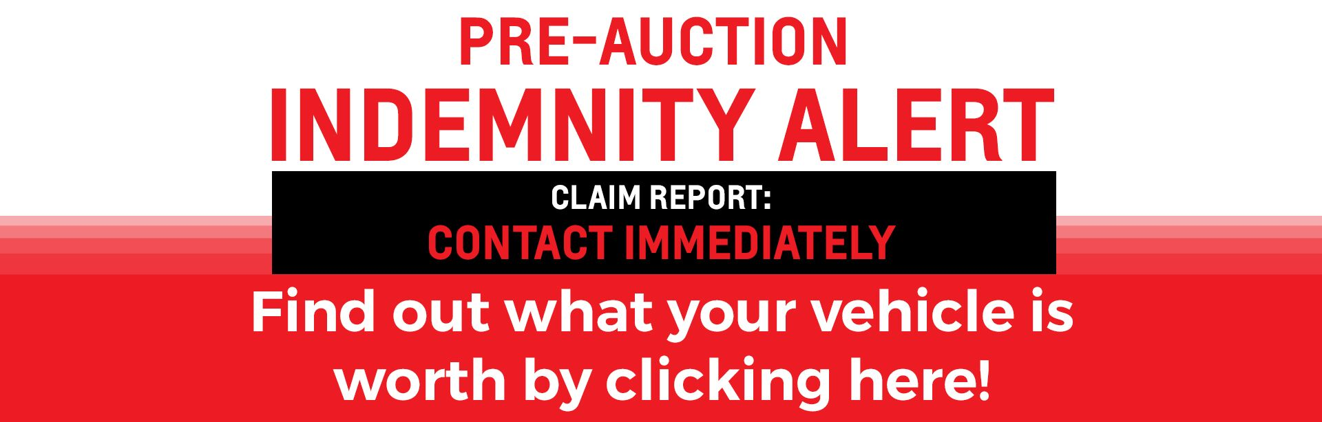 Pre Auction Indemnity Alert