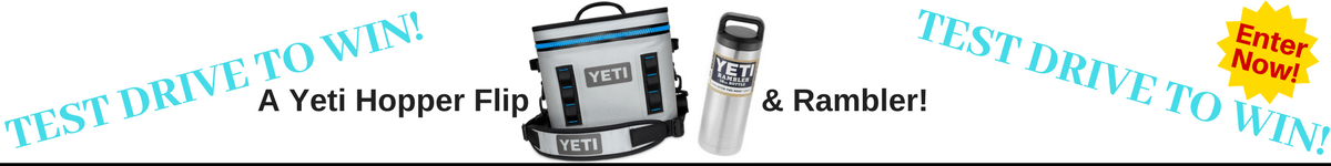 Test Drive to Win a Yeti!