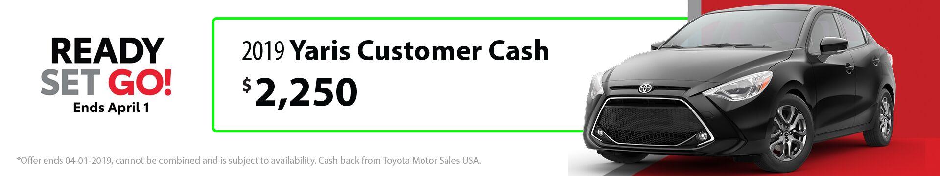 2019 Yaris Customer Cash