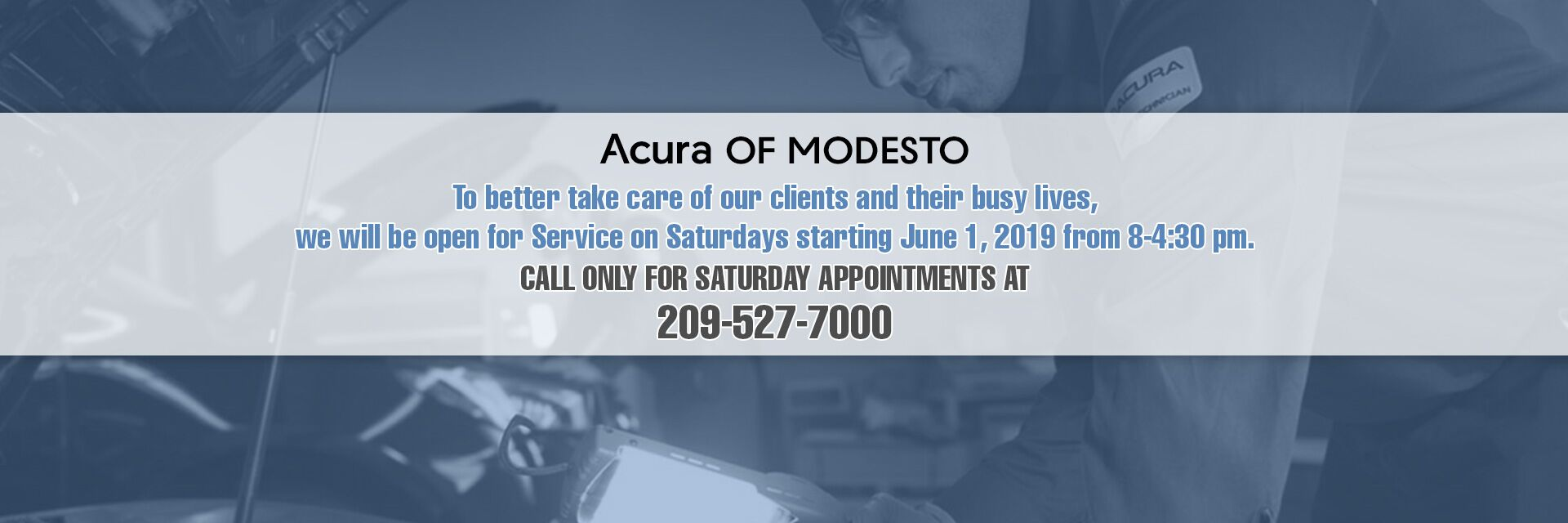 Acura of Modesto Saturday Service beginning June 1