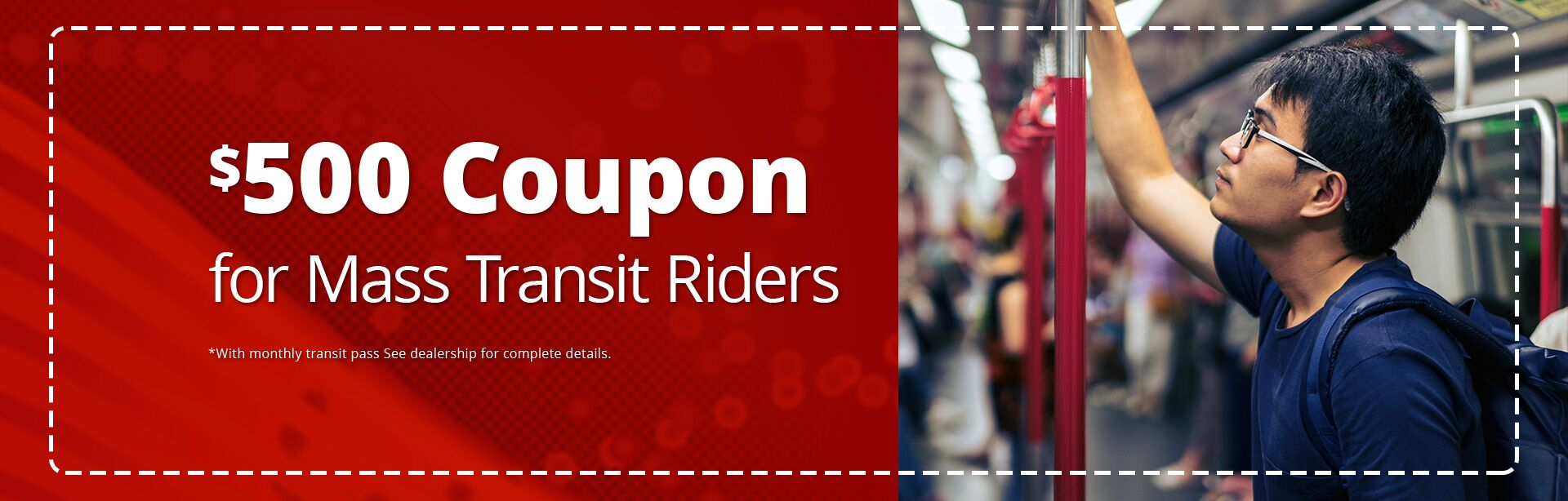 $500 for Mass Transit Riders