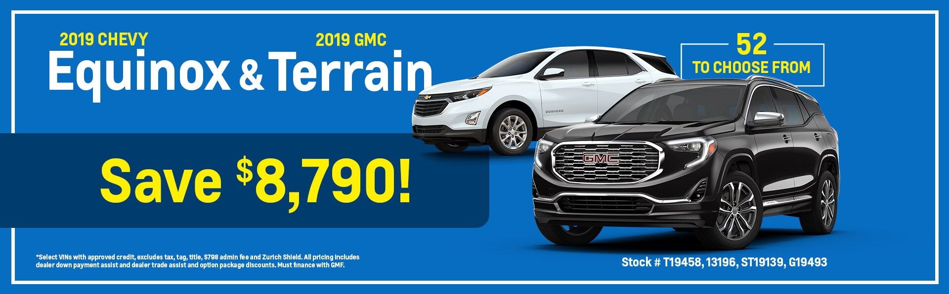 2019 Chevy Equinox and 2019 GMC Terrain