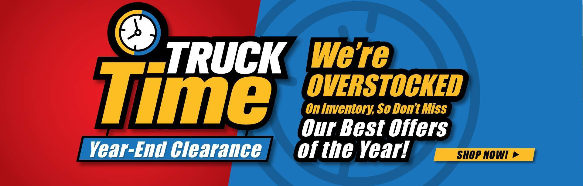 Truck Time Year End Clearance