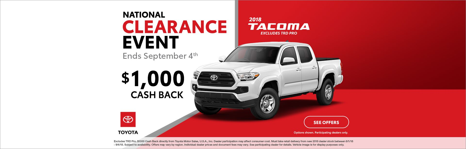 Tacoma Cash Back National Clearance Event 2018