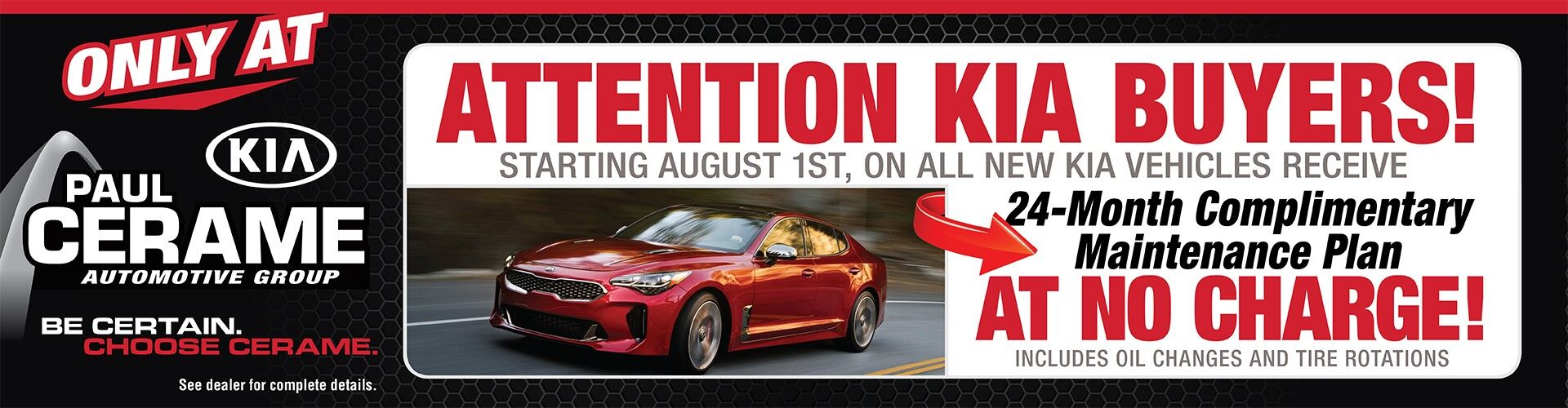 Cerame Kia: 24 month Complimentary Maintenance