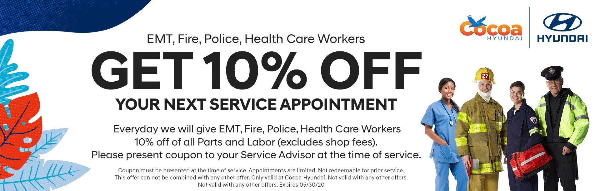 Health workers get 10% off your next service appointment