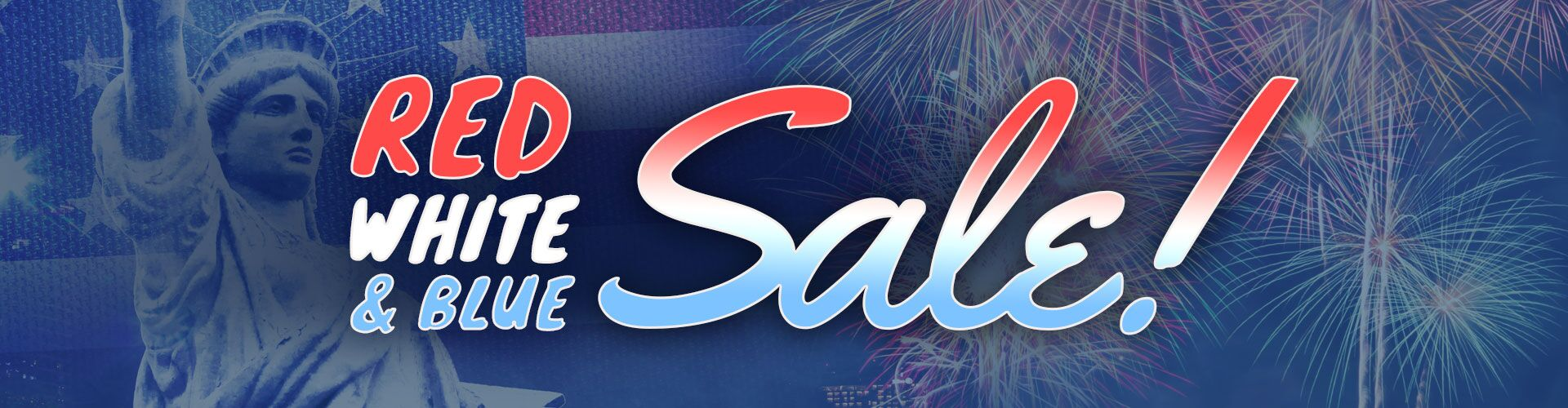RED, WHITE and BLUE SALE!