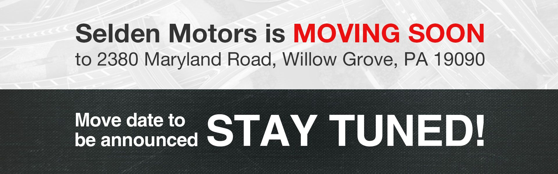 Selden Motors is Moving!