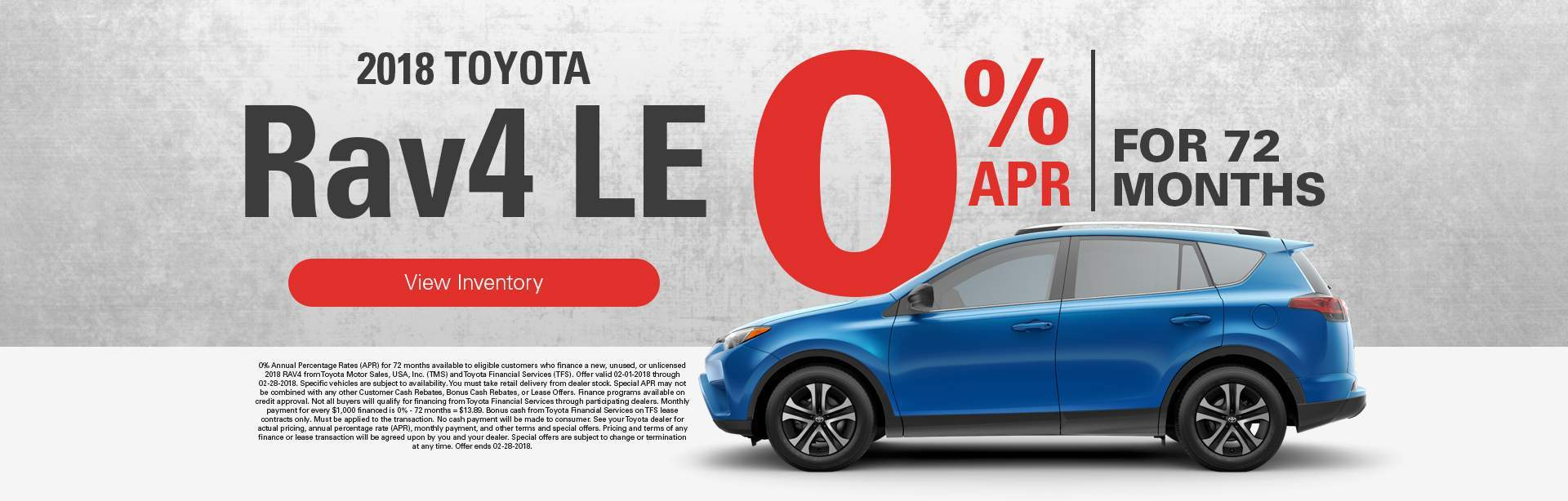 2018 Rav4 LE 0% APR for 72 months