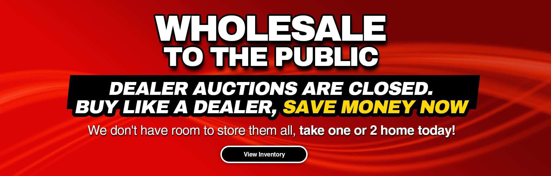 Wholesale To The Public