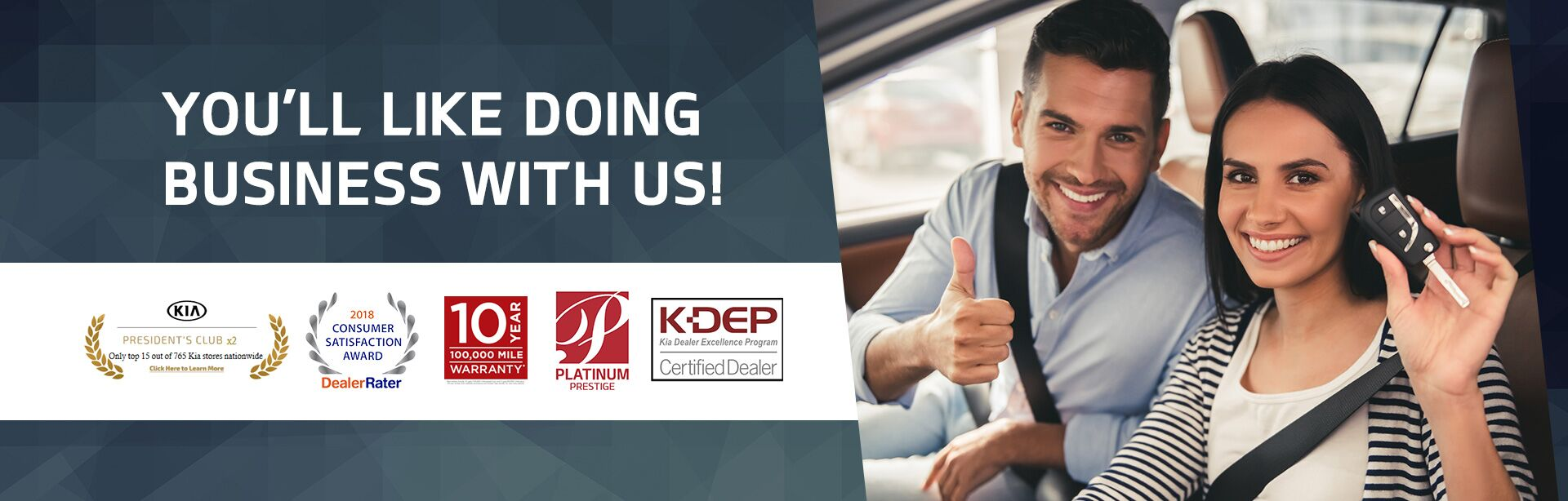 You'll Like Doing Business With Us!
