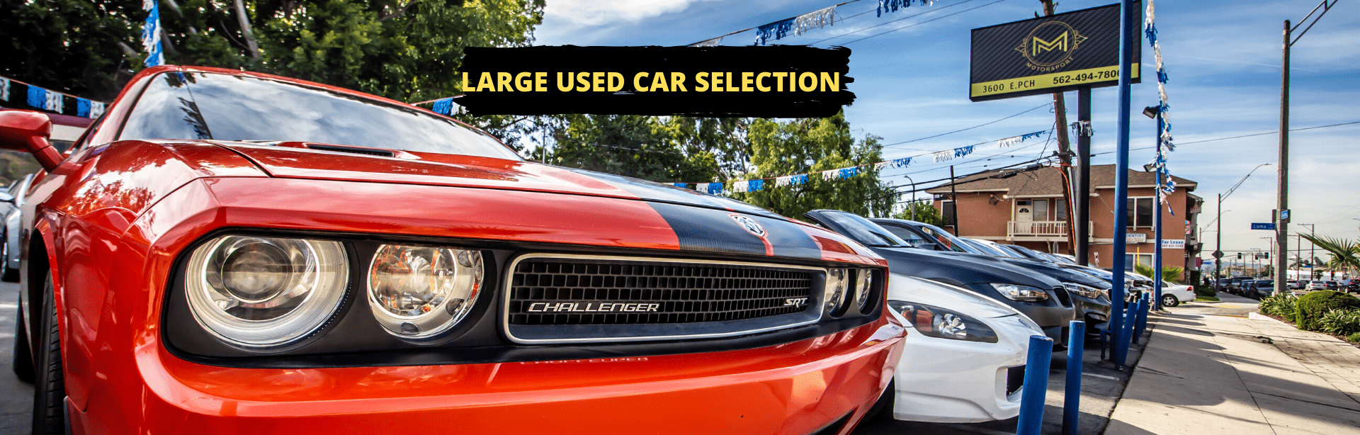 LARGE USED CAR SELECTION