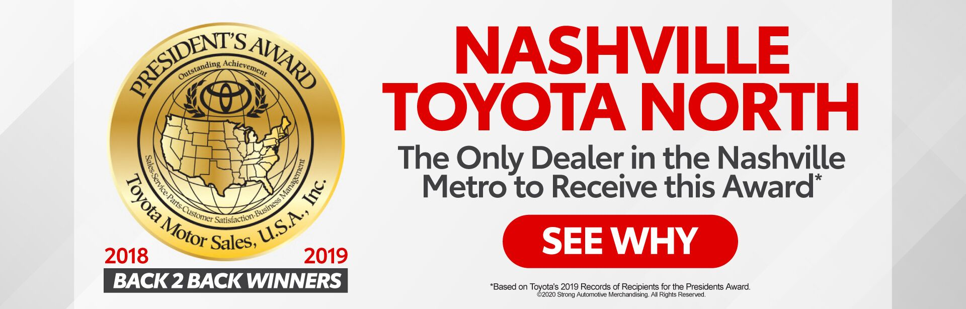 Nashville Toyota North is the only dealer in the Nashville Metro to Receive the President's Award - Click to See Why