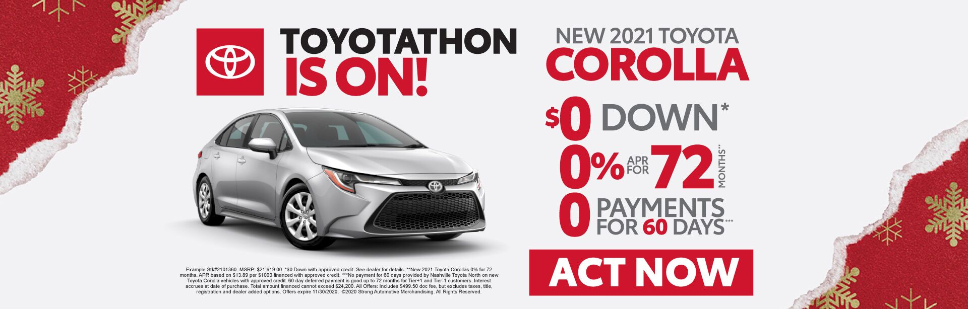 New 2021 Toyota Corolla - $0 Down, 0% for 72 months, 0 Payments for 60 days - Act Now