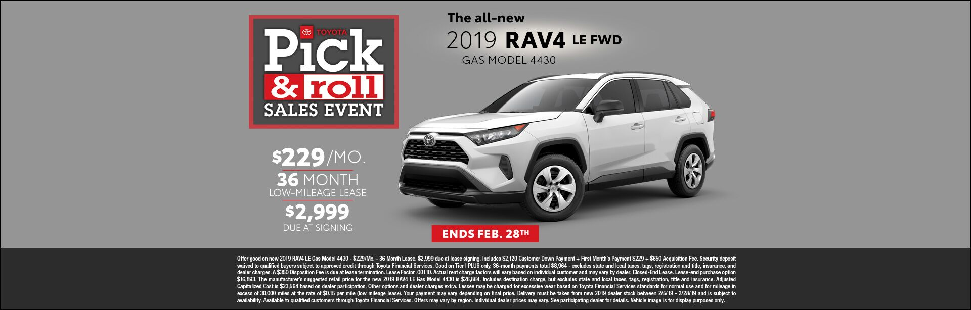 Pick and Roll Sales Event Rav4 Lease Feb 2019