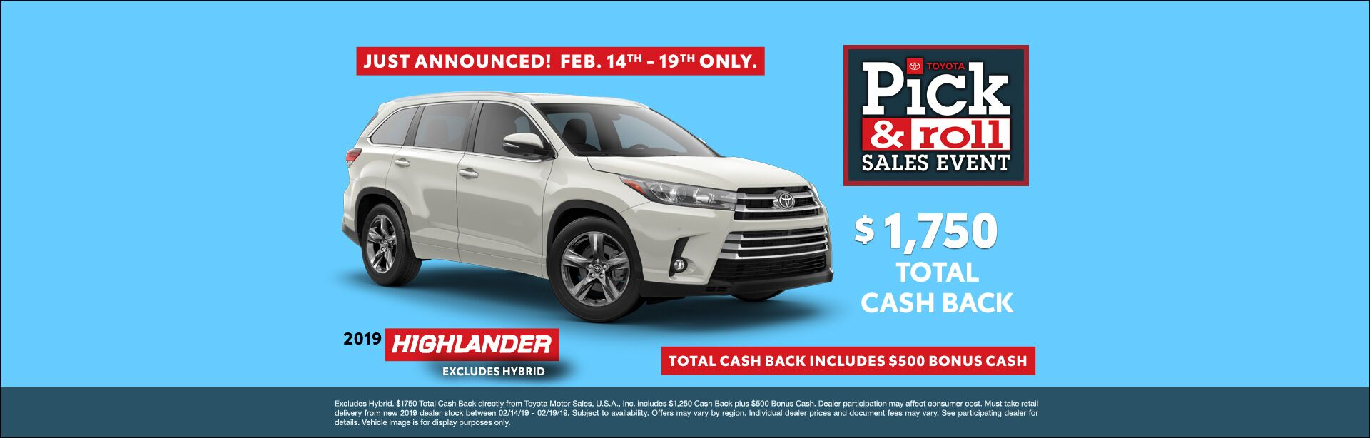 Presidents Day Highlander Cash Back Feb 2019
