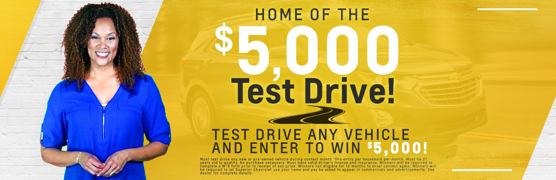 Home of the $5,000 Test Drive!