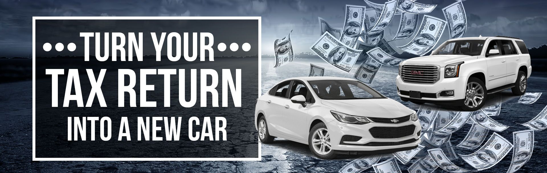 Turn Your Tax Return Into a New Car