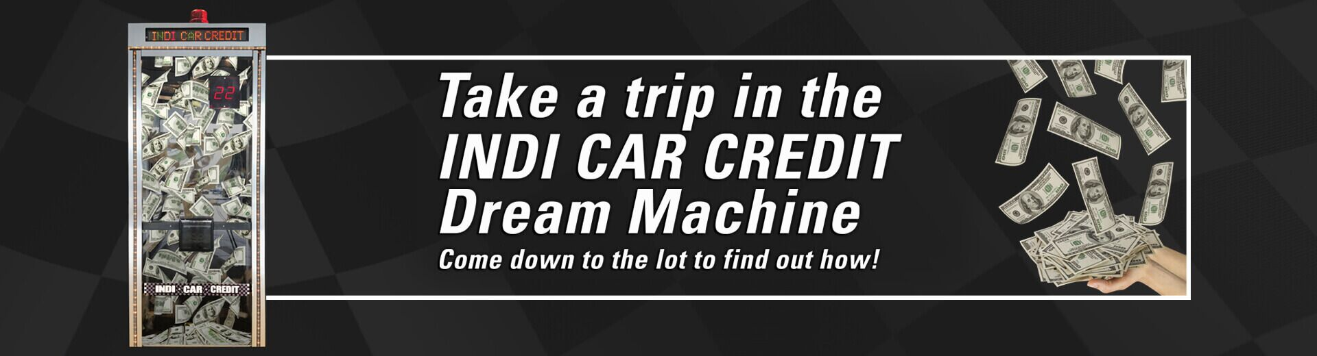 Dream Machine at Indi Car Credit