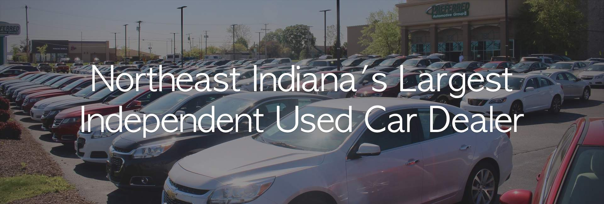 Used car dealerships in fort wayne auburn and kendallville northeast indianas largest independent used car dealer fandeluxe Images