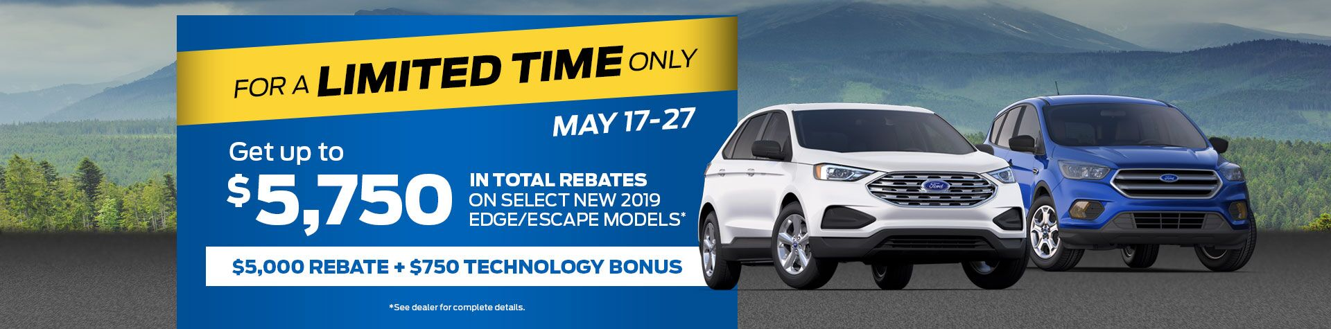 Limited Time Ford Edge/Escape Models
