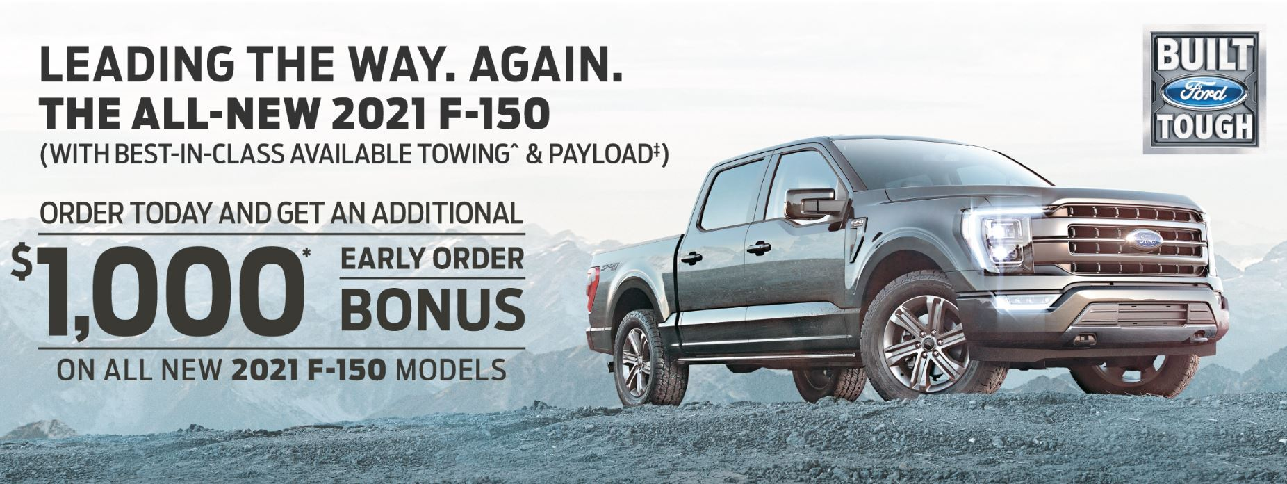 Order Your 2021 F-150 Today and Save an ADDITIONAL $1,000